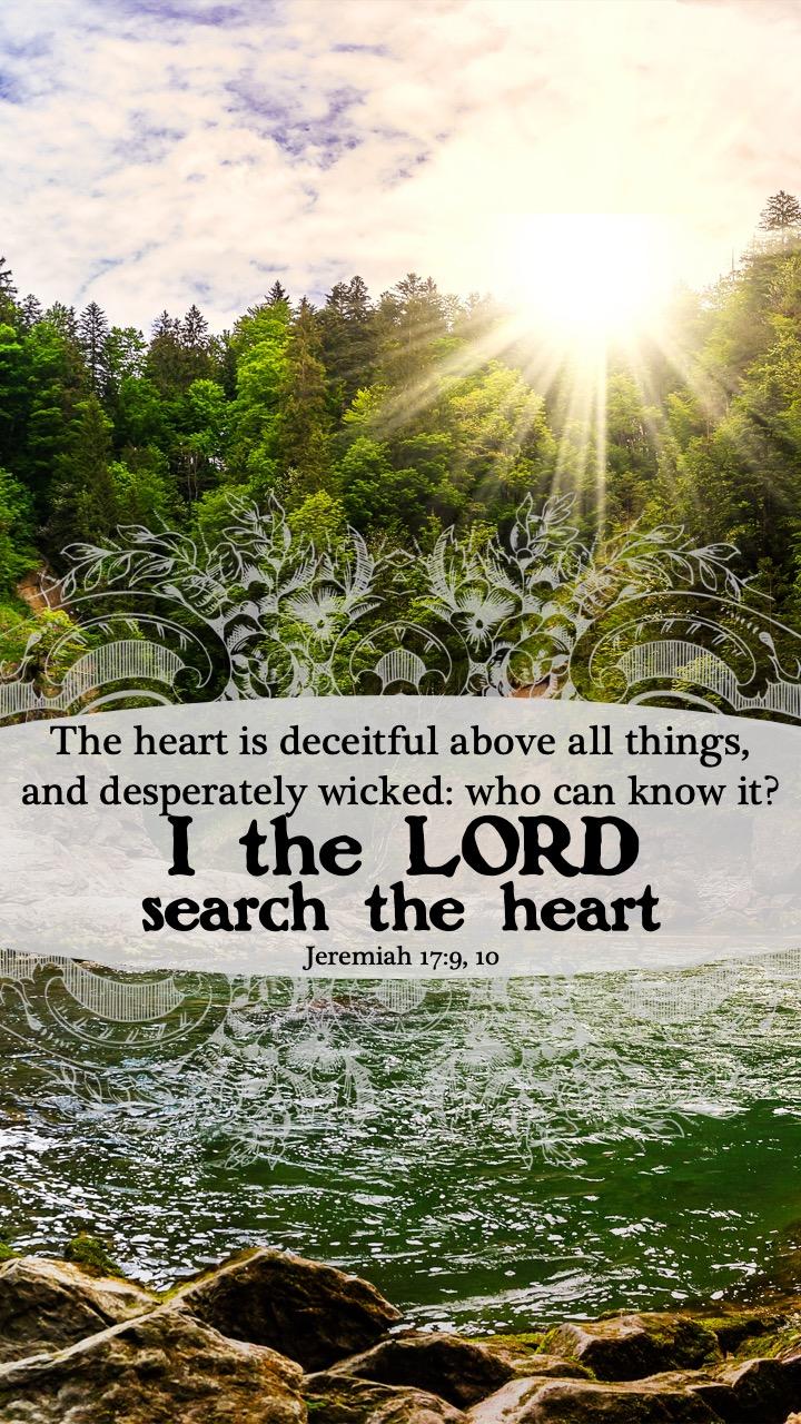 Jeremiah 17 9 10.jpg