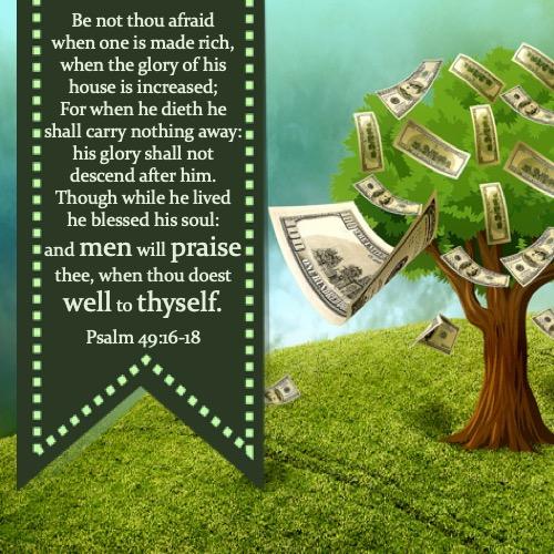 psalm 49 16-18 kjv