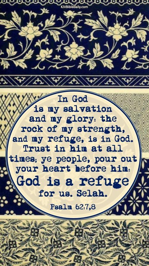 Psalm  62-7,8 KJV.jpg