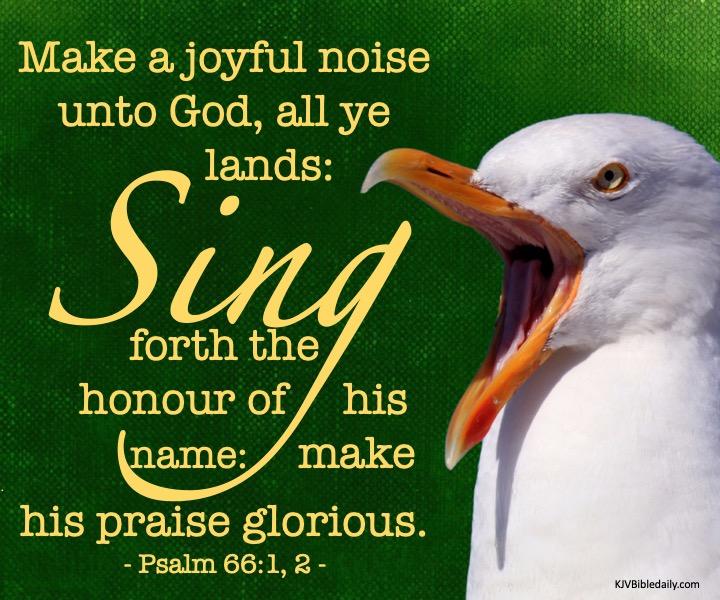 Psalm 66 1, 2 KJV