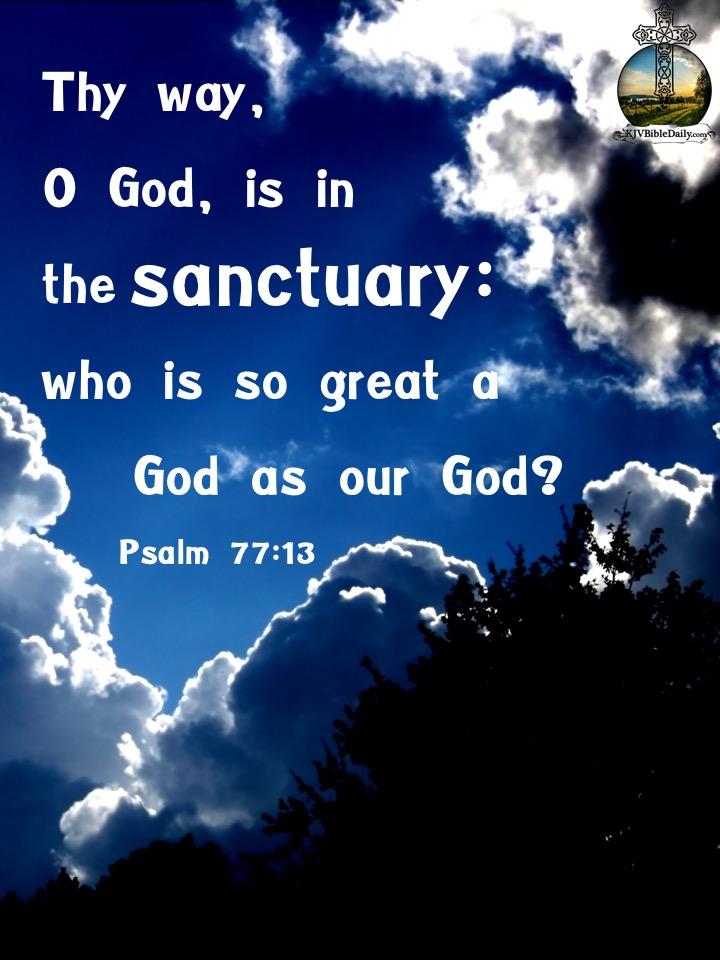 Psalm 77 13 KJV