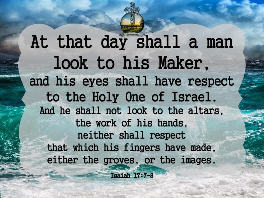 Isaiah 17-7-8 KJV.jpg