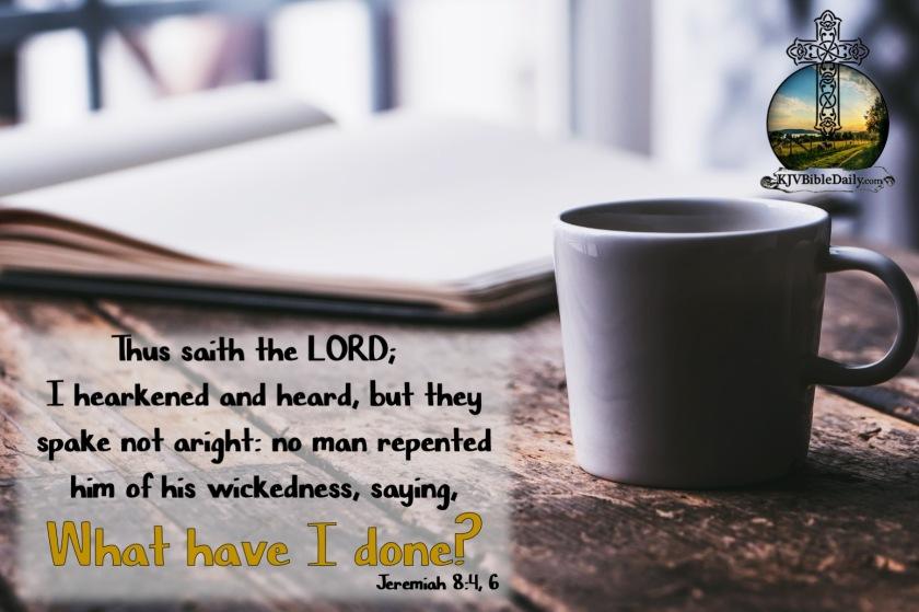 Jeremiah 8-6 KJV.jpg