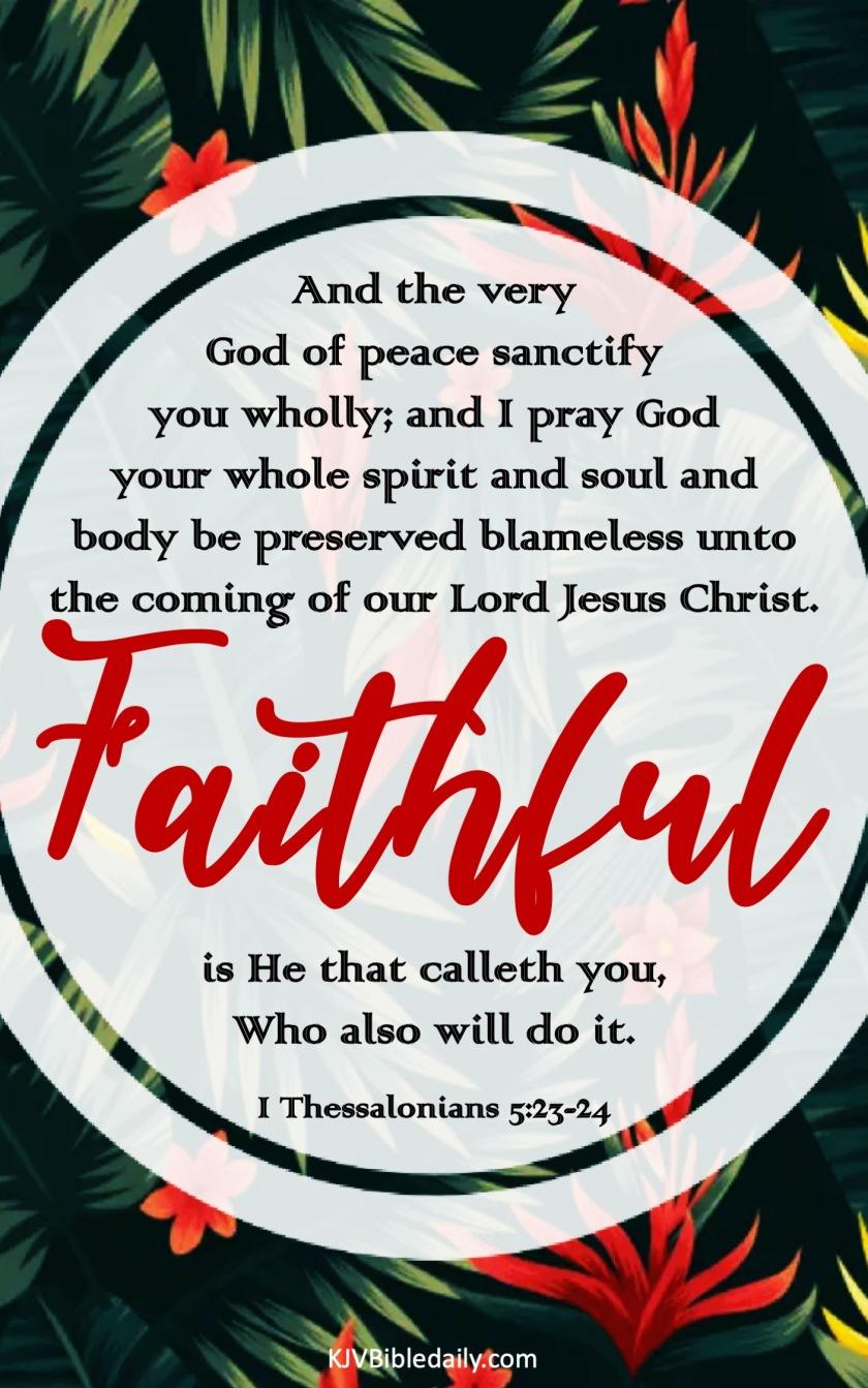 I Thessalonians 5-23-24 KJV.jpg