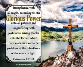 Colossians 1-11-12 KJV
