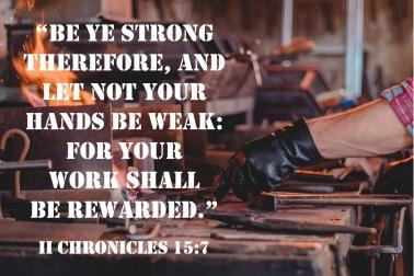 II Chronicles 15 7 KJV