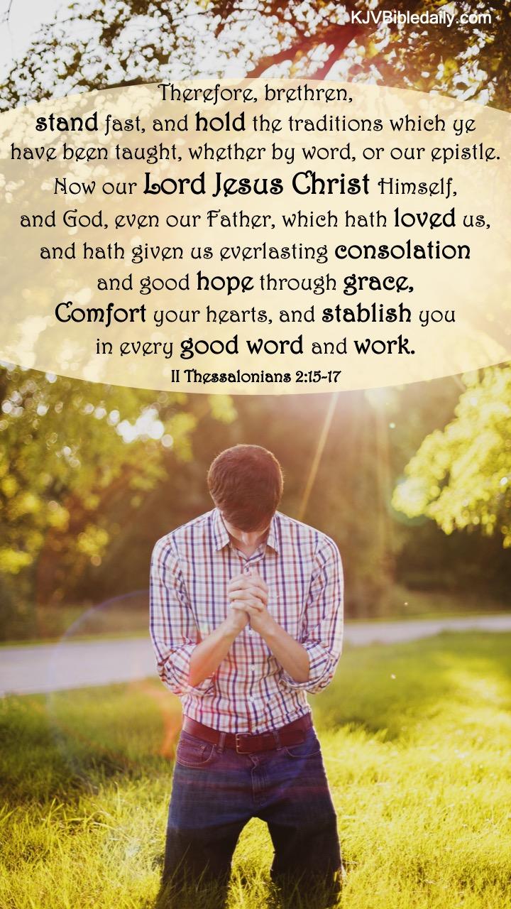 II Thessalonians 2 15-17 KJV