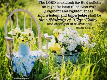 Isaiah 33 5, 6 KJV