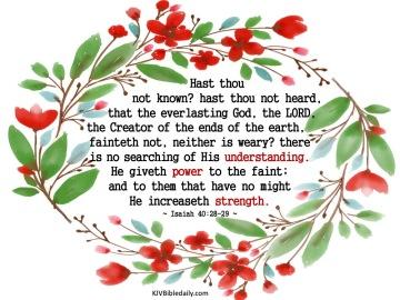 Isaiah 40-28-29 KJV