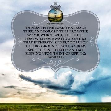 Isaiah 44- 2-3 KJV