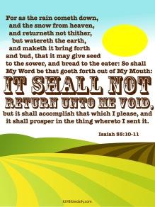 Isaiah 55-10-11 KJV