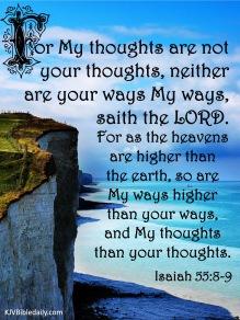 Isaiah 55-8-9 KJV