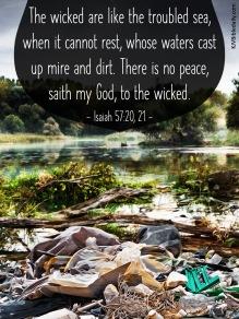 Isaiah 57-20, 21 KJV