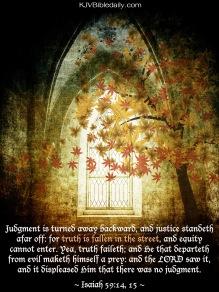 Isaiah 59-14, 15 KJV