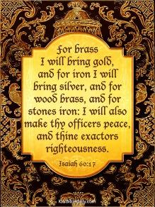 Isaiah 60-17 KJV