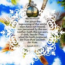 Isaiah 64-4 KJV