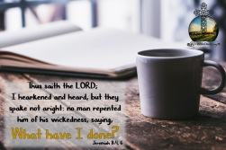 Jeremiah 8-6 KJV