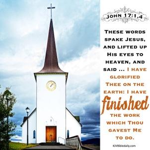 John 17-1, 4 KJV