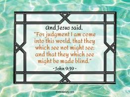 John 9-39 KJV
