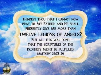 Matthew 26 53, 56 KJV