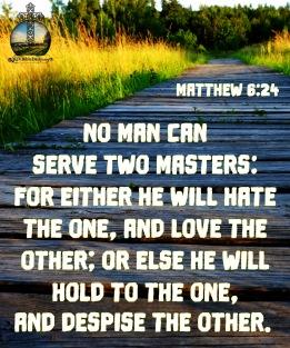 Matthew 6-24 KJV