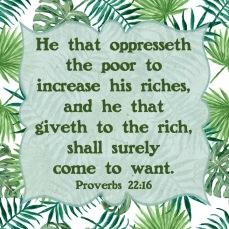 Proverbs 22 16