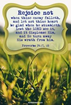 Proverbs 24 17, 18 KJV