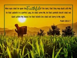 Psalm 101-6-7 KJV