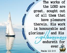 Psalm 111 2-3 KJV