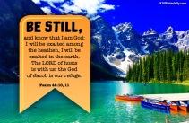 Psalm 46 10, 11 KJV
