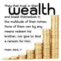 Psalm 49 6, 7 KJV
