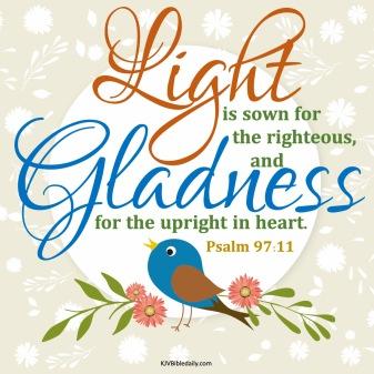 Psalm 97-11 KJV