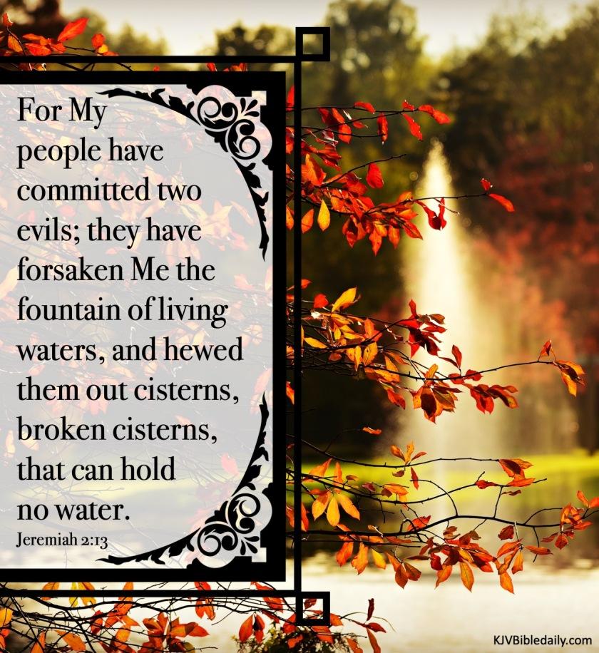 Jeremiah 2-13 KJV