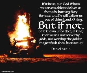 Daniel 3-17-18 KJV