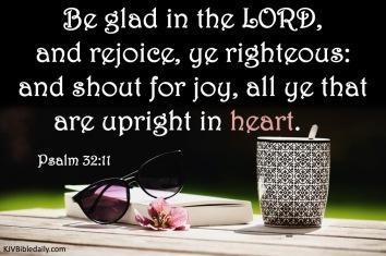 Psalm 32-11 KJV