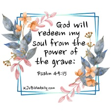 Psalm 49-15 KJV